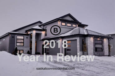 A Year In Review – 2018 Real Estate Saskatoon